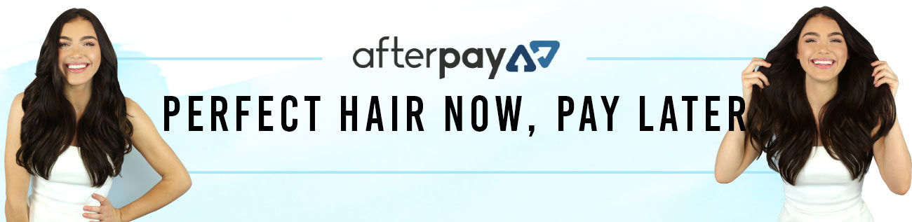 Afterpay at ZALA Hair Extensions