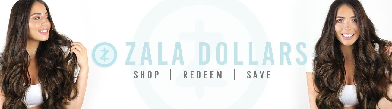 ZALA Dollars - ZALA Rewards Program